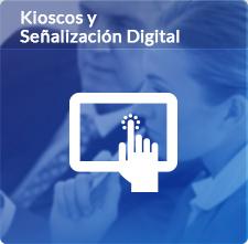 Kioscos y señalización Digital